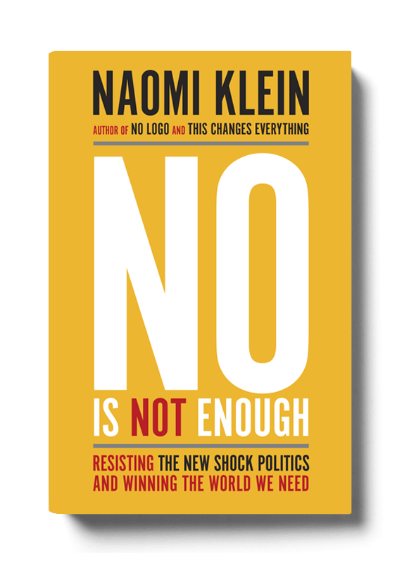 Afbeeldingsresultaat voor no is not enough naomi klein